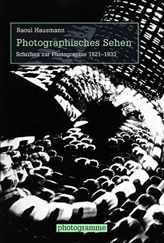 9783770559794: Photographisches Sehen: Schriften zur Photographie 1921-1968