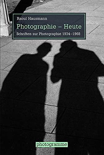 9783770559800: Photographie - Heute: Schriften zur Photographie 1934-1968
