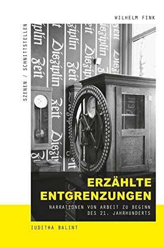 9783770562657: Erzählte Entgrenzungen: Narrationen von Arbeit zu Beginn des 21. Jahrhunderts