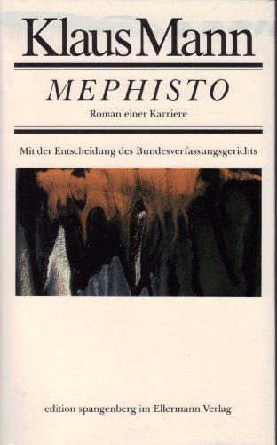 Mephisto: Roman einer Karriere: Mann, Klaus: