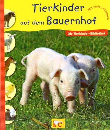 9783770705245: Die Tierkinder-Bibliothek 15 - Tierkinder auf dem Bauernhof