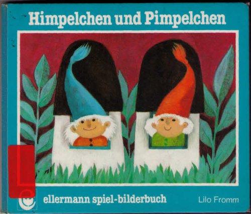 9783770720101: Himpelchen und Pimpelchen