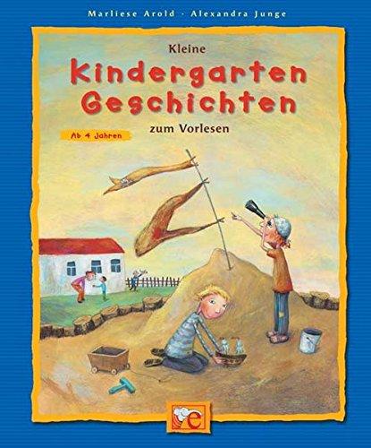 Kleine Kindergarten-Geschichten zum Vorlesen: Marliese Arold