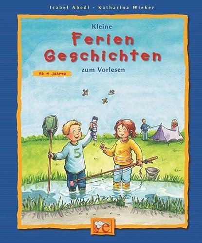 9783770721078: Kleine Ferien-Geschichten zum Vorlesen (Livre en allemand)