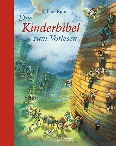 Die Kinderbibel zum Vorlesen: Sabine Rahn