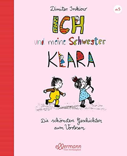 9783770728206: Ich und meine Schwester Klara. Die schönsten Geschichten zum Vorlesen. ( Ab 6 J.).