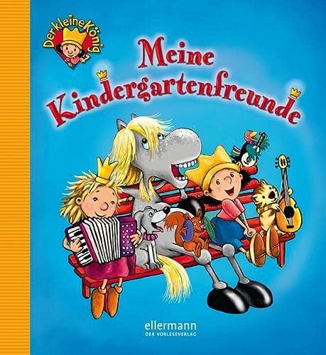 9783770729524: Der kleine König - Meine Kindergartenfreunde