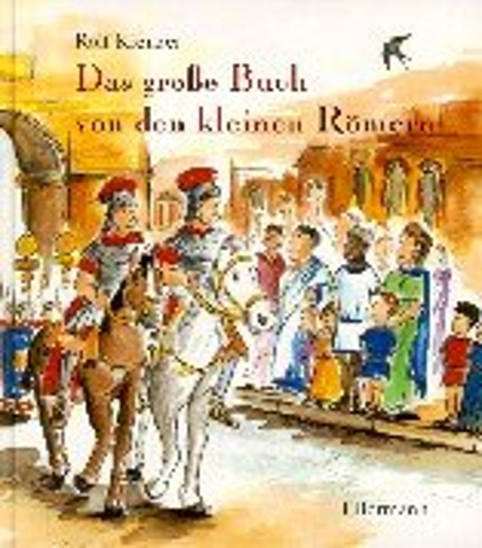 Das große Buch von den kleinen Römern.: Krenzer, Rolf (Bilder: