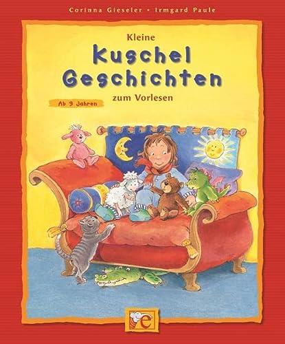 9783770739684: Gieseler, C: Kleine Kuschelgeschichten zum Vorlesen