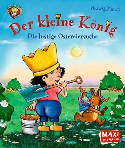 Der Kleine König - Die lustige Ostereiersuche: Ellermann Heinrich Verla