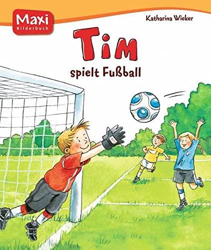 9783770742783: Tim spielt Fußball