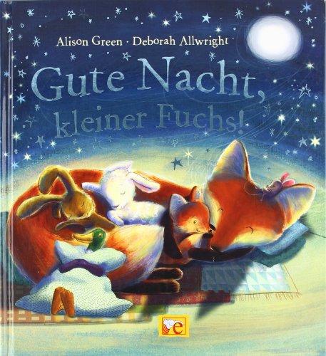 9783770748358: Gute Nacht, kleiner Fuchs!
