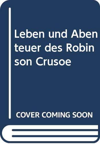 9783770760138: Leben und Abenteuer des Robinson Crusoe