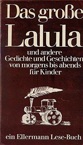 Das Große Lalula Und Andere Gedichte Und