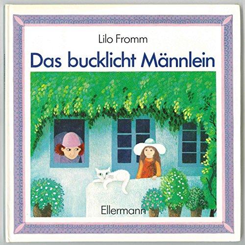 9783770762620: Das bucklicht M�nnlein. Bilderbuch