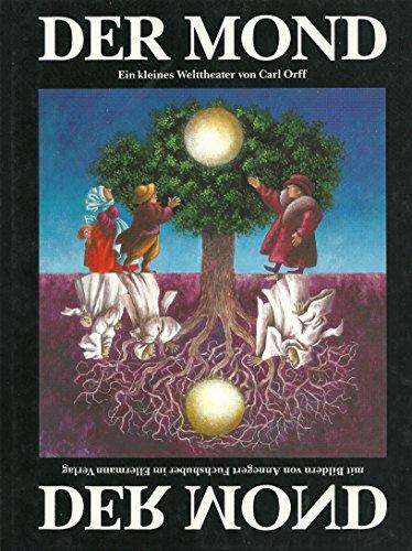 9783770763108: Der Mond: Ein kleines Welttheater. Bilderbuch