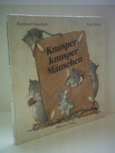 9783770763139: Knusper, knusper Mäuschen