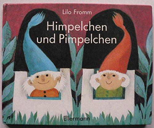 9783770763399: Himpelchen und Pimpelchen. Bilderbuch