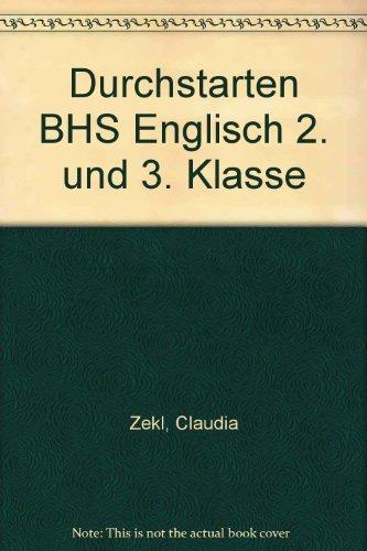 9783770804412: Durchstarten BHS Englisch 2. und 3. Klasse
