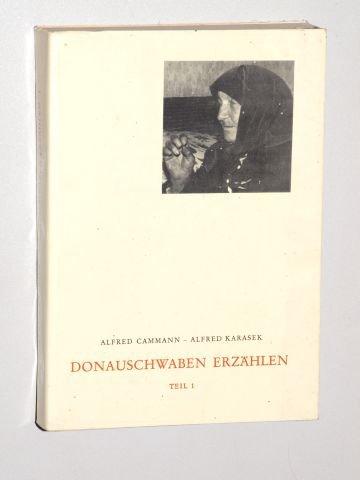 9783770805617: Donauschwaben erzählen (Schriftenreihe der Kommission für ostdeutsche Volkskunde in der Deutschen Gesellschaft für Volkskunde)