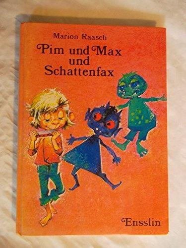 9783770903726: Pim und Max und Schattenfax (German Edition)