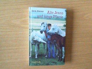 9783770903931: Alte Jeans und junge Pferde
