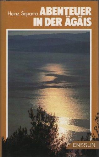 9783770904990: Abenteuer in der Ägäis