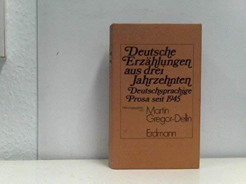 9783771102104: Deutsche Erzahlungen aus drei Jahrzehnten: Deutschsprachige Prosa seit 1945 (German Edition)