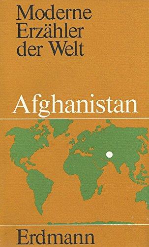 9783771107871: Afghanistan (Moderne Erzahler der Welt ; 54)