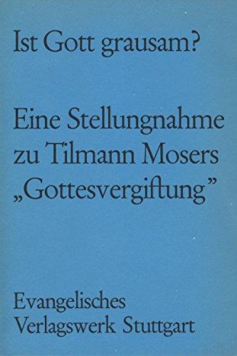 """9783771501853: Ist Gott grausam?. Zum Gottes-Problem, auf Grund des Buches """"Gottesvergiftung"""" von Tilman Moser"""