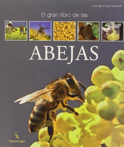 GRAN LIBRO DE LAS ABEJAS, EL: GAY-JUTTA, MENKHOFF-INGA