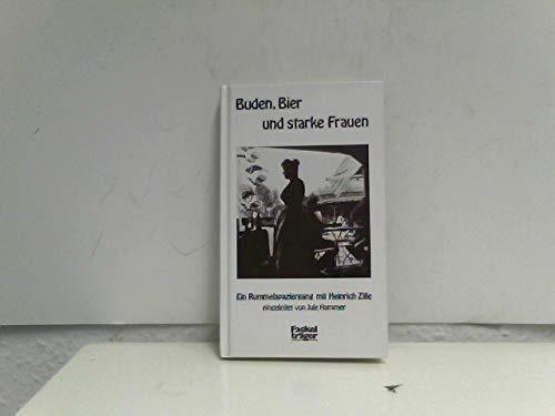 9783771614799: Buden, Bier und starke Frauen: Ein Rummelspaziergang mit Heinrich Zille