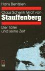 9783771621117: Claus Schenk Graf von Stauffenberg: Zwischen Soldateneid und Tyrannenmord