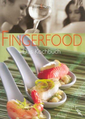 9783771643102: Fingerfood: Das Kochbuch