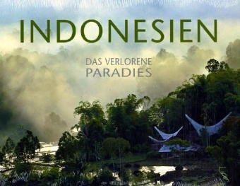 9783771643317: Indonesien - Das verlorene Paradies