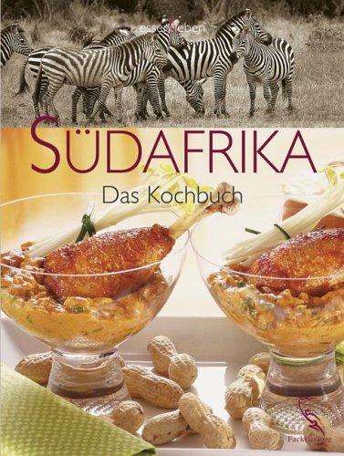 9783771643331: Südafrika - Das Kochbuch