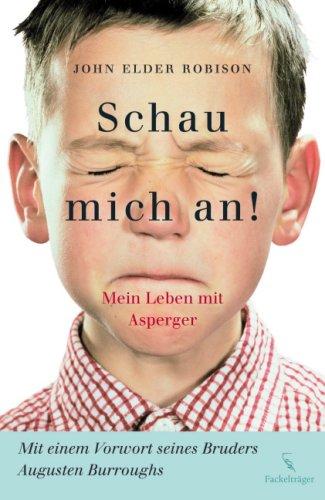 9783771643775: Schau mich an!: Mein leben mit Asperger