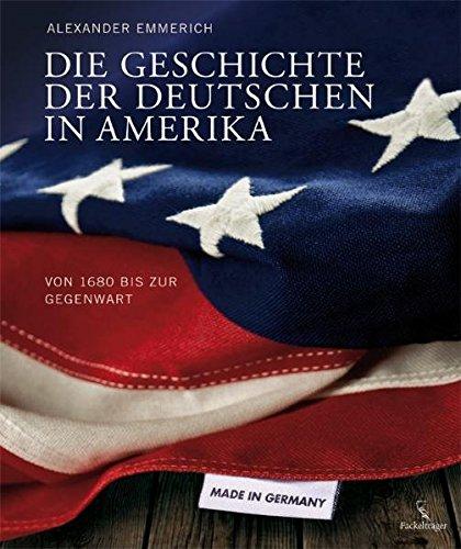 9783771644413: Die Geschichte der Deutschen in Amerika