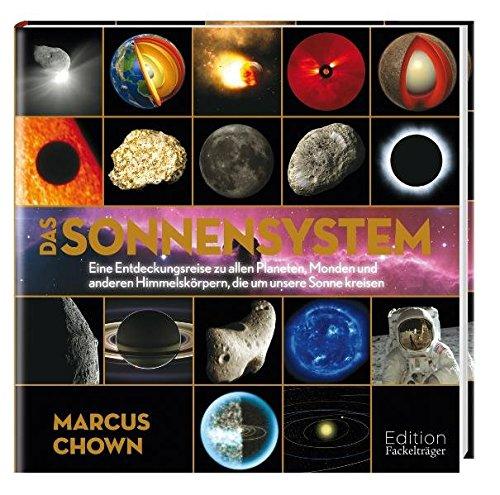 9783771645014: Das Sonnensystem: Eine Entdeckungsreise zu allen Planeten, Monden und anderen Himmelsk�rpern, die um unsere Sonne kreisen