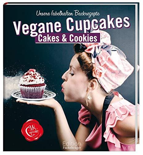 9783771645526: Ms Cupcake, Vegane Cupcakes, Cakes & Cookies: Unsere fabelhaften Backrezepte