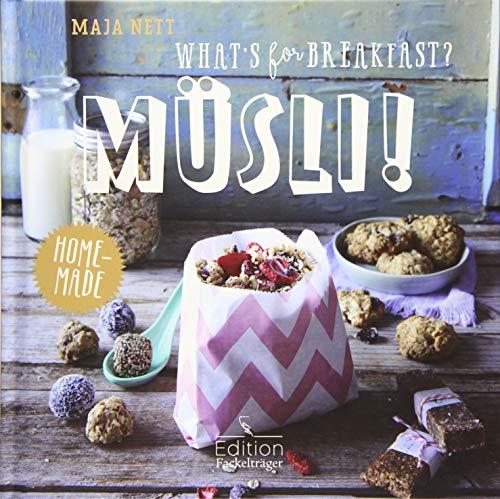 9783771646189: What's for breakfast? Müsli!