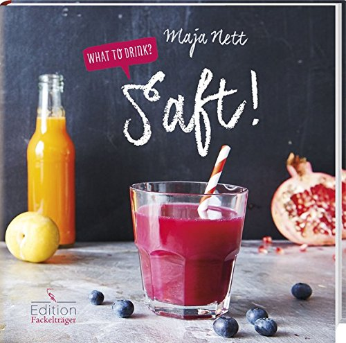 9783771646493: What to drink? Saft!