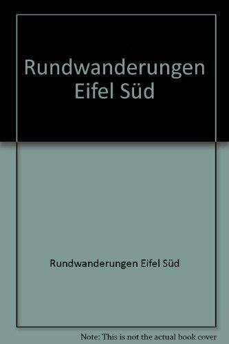 9783771802752: Rundwanderungen Eifel Süd