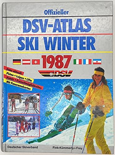 9783771805708: DSV-Atlas Ski-Winter 1987. Ski-Alpin und Langlauf-Loipen