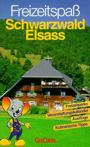 9783771810658: Freizeitspass Schwarzwald /Elsass