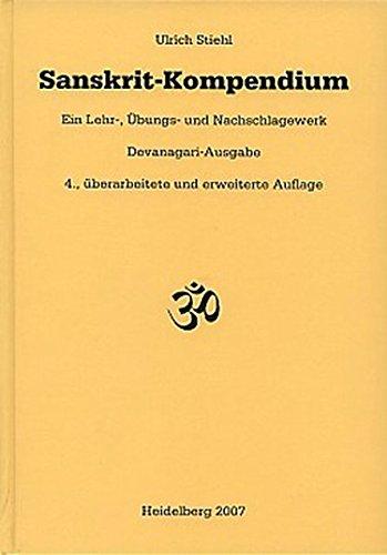 9783771900854: Sanskrit-Kompendium: Ein Lehr-, Übungs- und Nachschlagewerk. Devanagari-Ausgabe