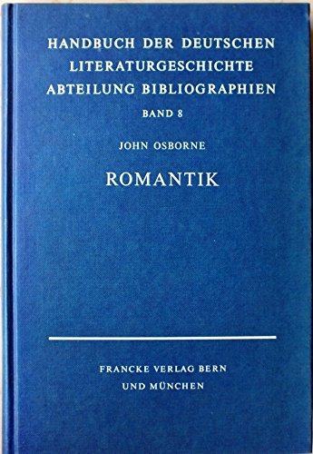 HANDBUCH DER DEUTSCHEN LITERATURGESCHICHTE Zweite Abteilung: BIBLIOGRAPHIEN Band 8: John Osborne: ...