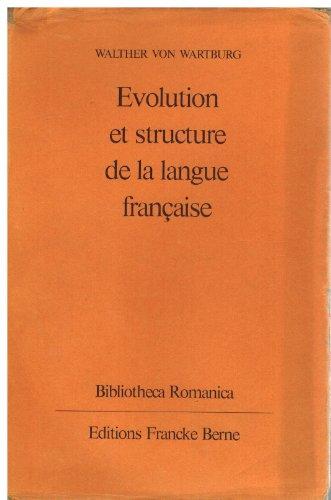 Évolution et structure de la langue française.: Wartburg, W. v.