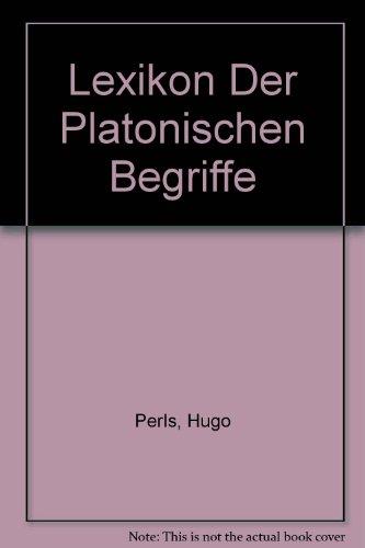 Lexikon Der Platonischen Begriffe: Perls, Hugo