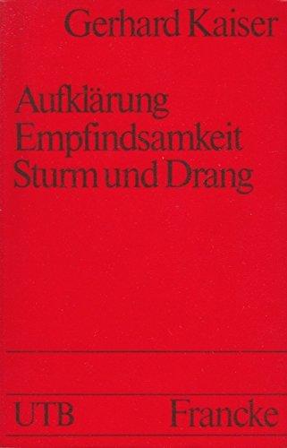 9783772012884: Aufklarung, Empfindsamkeit, Sturm und Drang (Geschichte der deutschen Literatur) (German Edition)